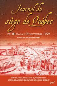 Journal Du Siège de Québec Du 10 Mai Au 18 Septembre 1759 de Bernard Andrès; Patricia Willemin-andrès (ded pela Université Laval (quebec) (2009)