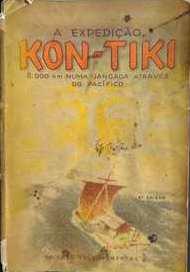 A Expedição Kon-tiki: 8. 000 Km numa Jangada Através do Pacífico