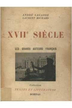 Xvii Siécle les Grands Auteurs Français Du Programme