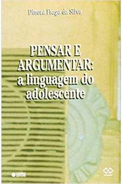 Pensar e Argumentar - a Linguagem do Adolescente