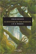 As Aventuras de Tom Bombadil - Edicao Bilingue