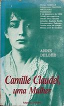Camille Claudel, uma Mulher