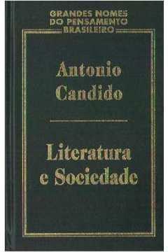 Literatura e Sociedade- Grandes Nomes do Pensamento Brasileiro