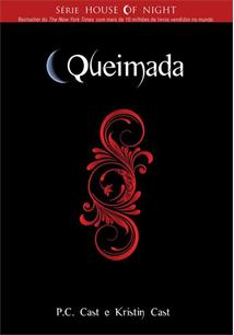 Queimada - the House of Night 7