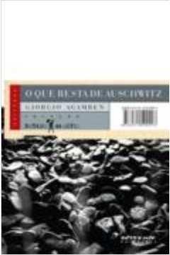 O Que Resta de Auschwitz - Coleção Estado de Sítio