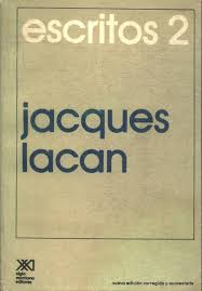 Jacques Lacan Escritos 2