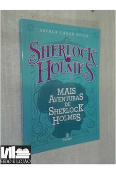 Sherlock Holmes Mais Aventuras de Sherlock Holmes