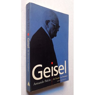 Geisel - do Tenente ao Presidente