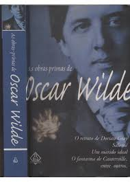 As Obras Primas de Oscar Wilde