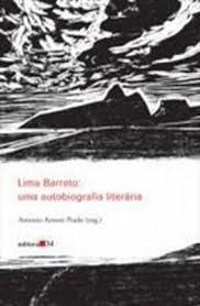 Lima Barreto uma Autobiografia Literária