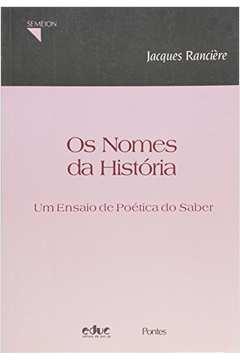 Os Nomes da História: um Ensaio de Poética do Saber