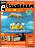 Atualidades Vestibular - Dossiê Aquecimento Global-2008