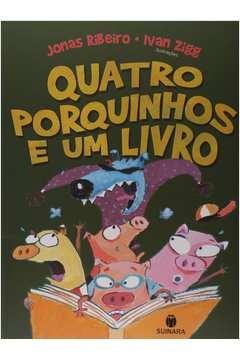 Quatro Porquinhos e um Livro