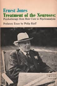 Treatment of the Neuroses Psychotheraphy From Rest Cure to Psychoanaly