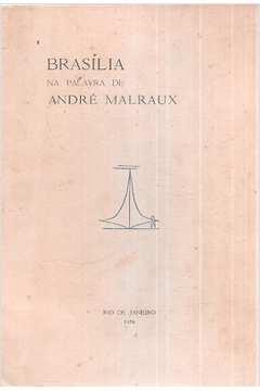 Brasília na Palavra de André Malraux