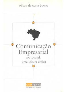 Comunicação Empresarial no Brasil: uma Leitura Crítica