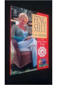 Feng Shui e as Plantas Com Ana Maria Braga