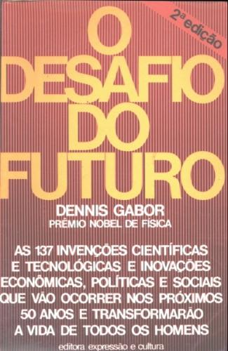 O Desafio do Futuro