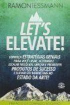 Lets Elevate!