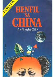 Henfil na China ( Antes da Coca Cola)