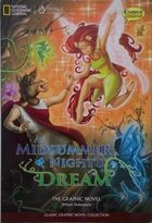 A Midsummer Nights Dream: the Graphic Novel