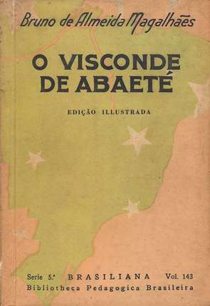 O Visconde de Abaeté