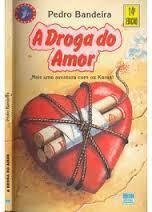 A Droga do Amor