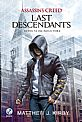 Assassin S Creed Last Descendants: Revolta Em Nova York