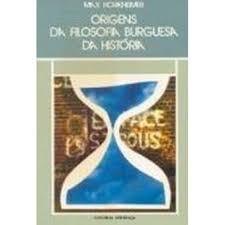 Origens da Filosofia Burguesa da História