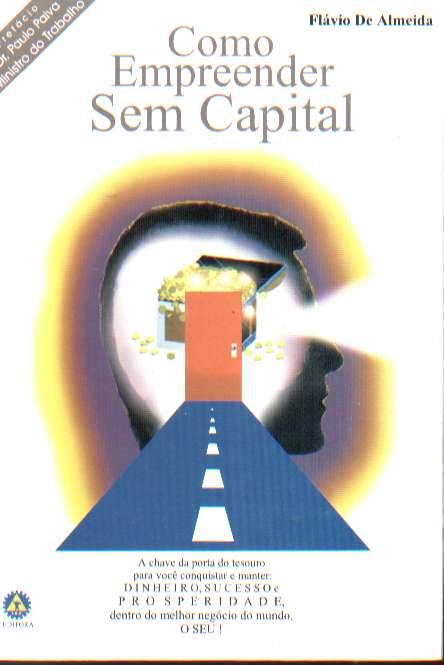 COMO EMPREENDER SEM CAPITAL de PROF FLAVIO DE ALMEIDA pela LEITURA EMPRESARIAL (2001)