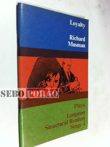Loyalty - Plays Longman Structural Readers Stage 4