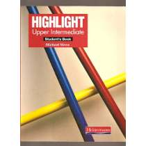 Highlight Upper Intermediate - Student Book