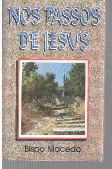 Nos Passos De Jesus Bispo Macedo Pdf