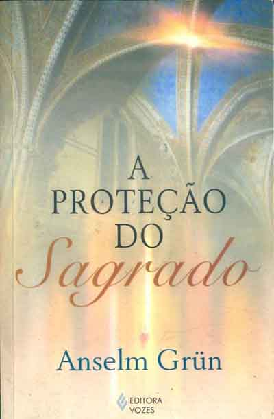 A Protecao do Sagrado