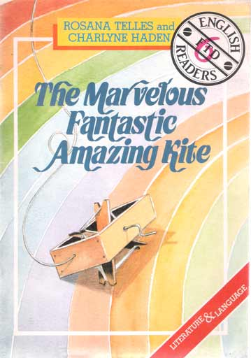 The Marvelous Fantastic Amazing Kite