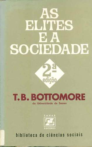 As Elites e a Sociedade