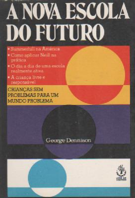 A Nova Escola do Futuro