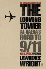 The Looming Tower-al-qaeda and the Road to 9/11