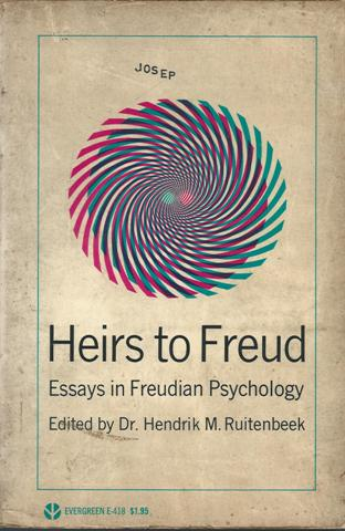 Heirs to Freud -- Essays in Freudian Psichology