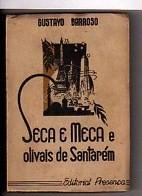 Seca e Meca e Olivais de Santarém