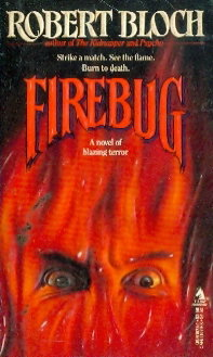 Firebug a Novel of Blazing Terror