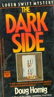 The Dark Side - a Loren Swift Mystery