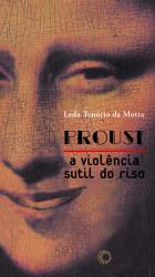 Proust: a Violência Sutil do Riso