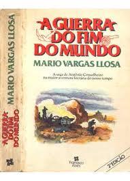 A Guerra do Fim do Mundo - a Saga de Antônio Conselheiro...