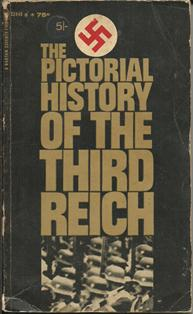 The Pictorial History of the Third Reich