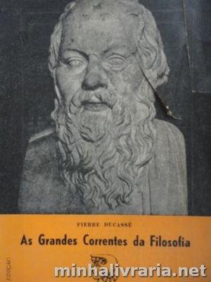 As Grandes Correntes da Filosofia