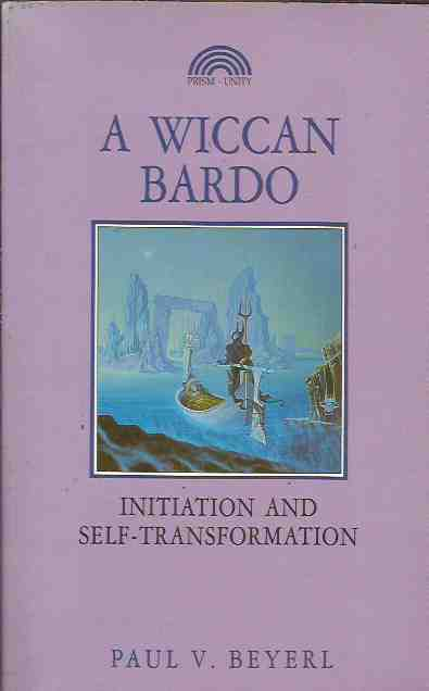 A Wiccan Bardo - Initiation and Self-transformation