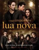 Lua Nova - Guia Oficial Ilustrado do Filme
