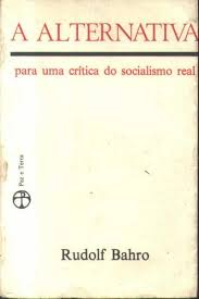 A Alternativa para uma Critica do Socialismo Real