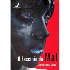 O Fascínio do Mal
